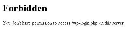 Forbidden You don't have permission to access /wp-login.php on this server